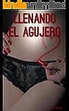 Llenando el agujero: Un taboo secreto - Libro Erotico en Español