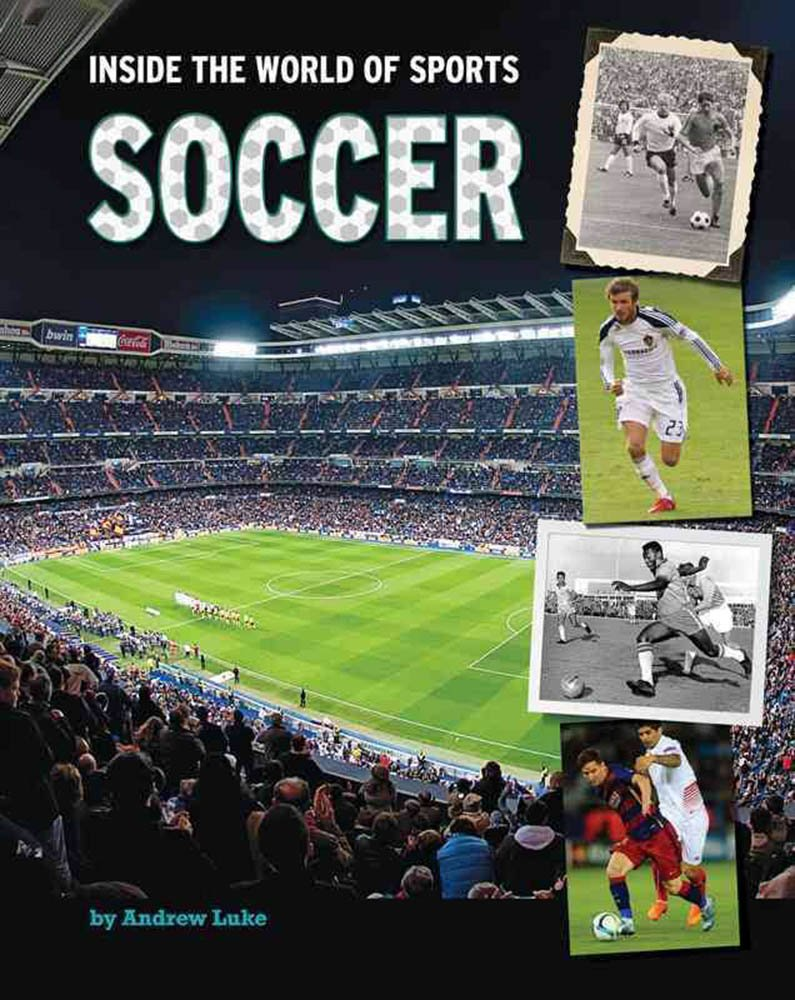Soccer (Inside the World of Sports) ebook