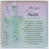 Handmade in USA Clear Glass Cross with Sentiment for Aunt from Niece/Nephew