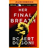 Her Final Breath (The Tracy Crosswhite Series)