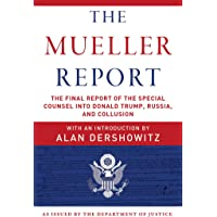 5169a468f49c The Mueller Report  The Final Report of the Special Counsel into Donald  Trump