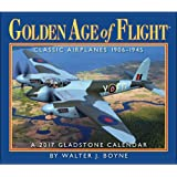 Golden Age of Flight: A 2017 Gladstone Calendar