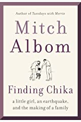 Finding Chika: A Little Girl, an Earthquake, and the Making of a Family Kindle Edition