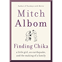 Finding Chika: A Little Girl, an Earthquake, and the Making of a Family