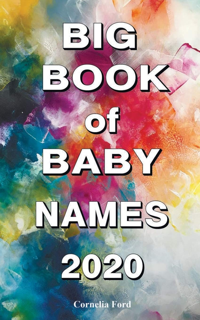 Big Book Of Baby Names 2020 Detailed Meanings Beautiful Names