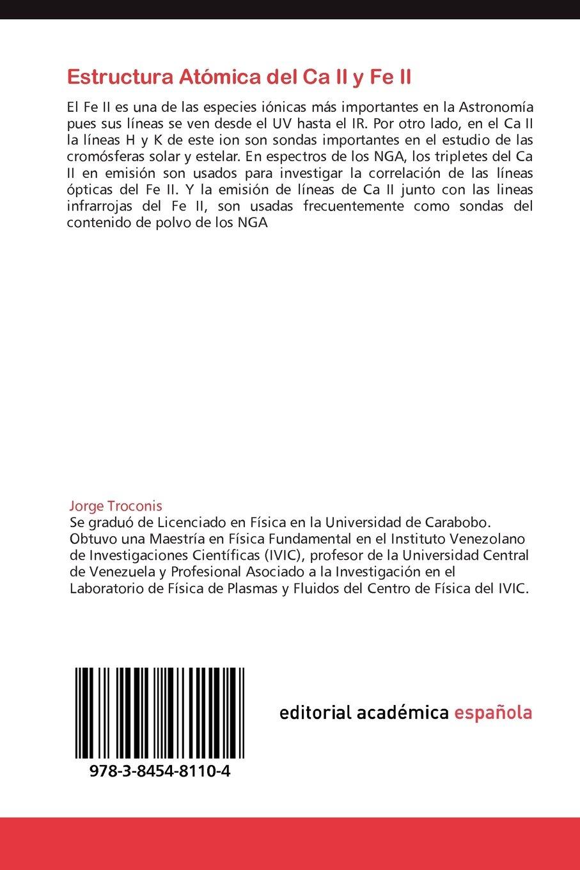 Estructura Atómica Del Ca Ii Y Fe Ii Las Especies Iónicas
