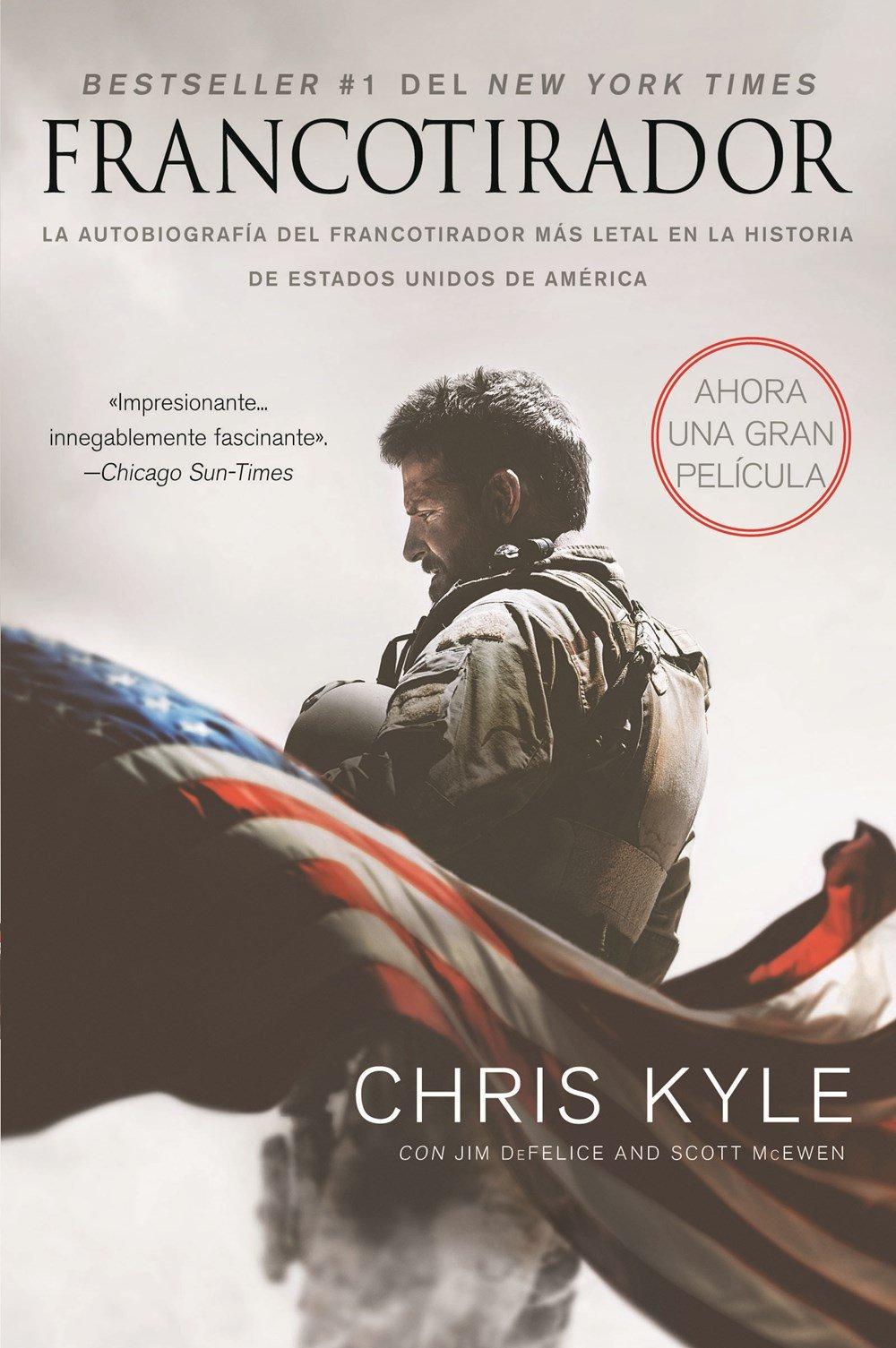 Francotirador (American Sniper - Spanish Edition): La autobiografía del francotirador más l