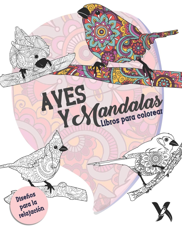 Aves y Mandalas - Libro para Colorear: Amazon.es: Amanda Allen, Yurbanimal: Libros