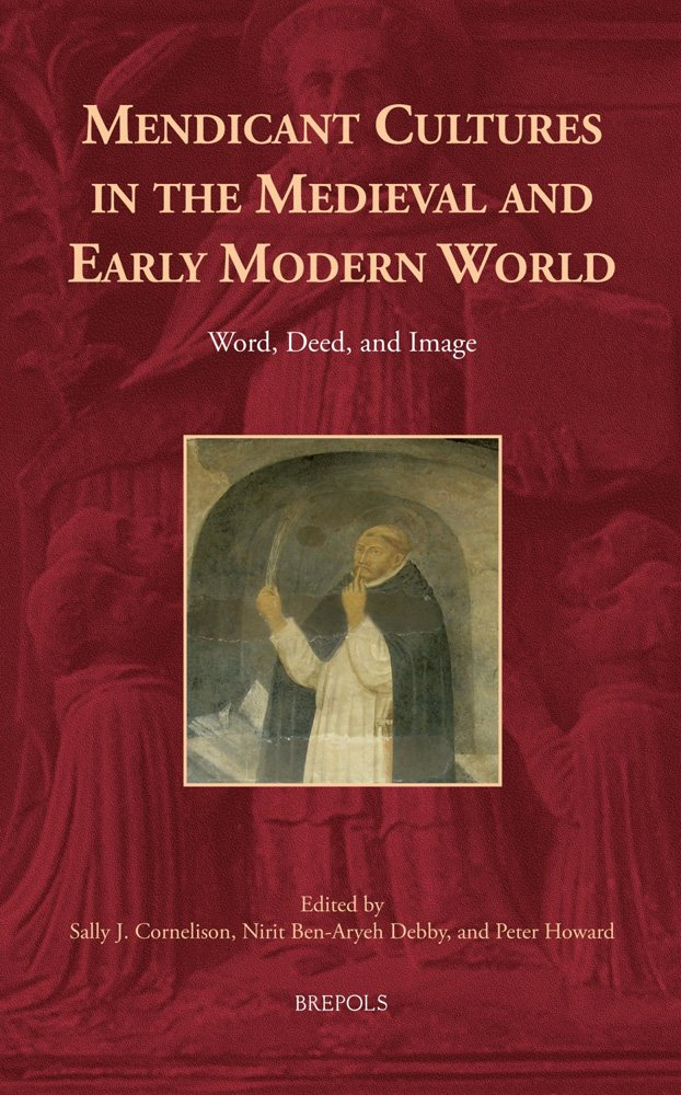 Word, Deed, and Image: Mendicants to the World (Europa Sacra) PDF