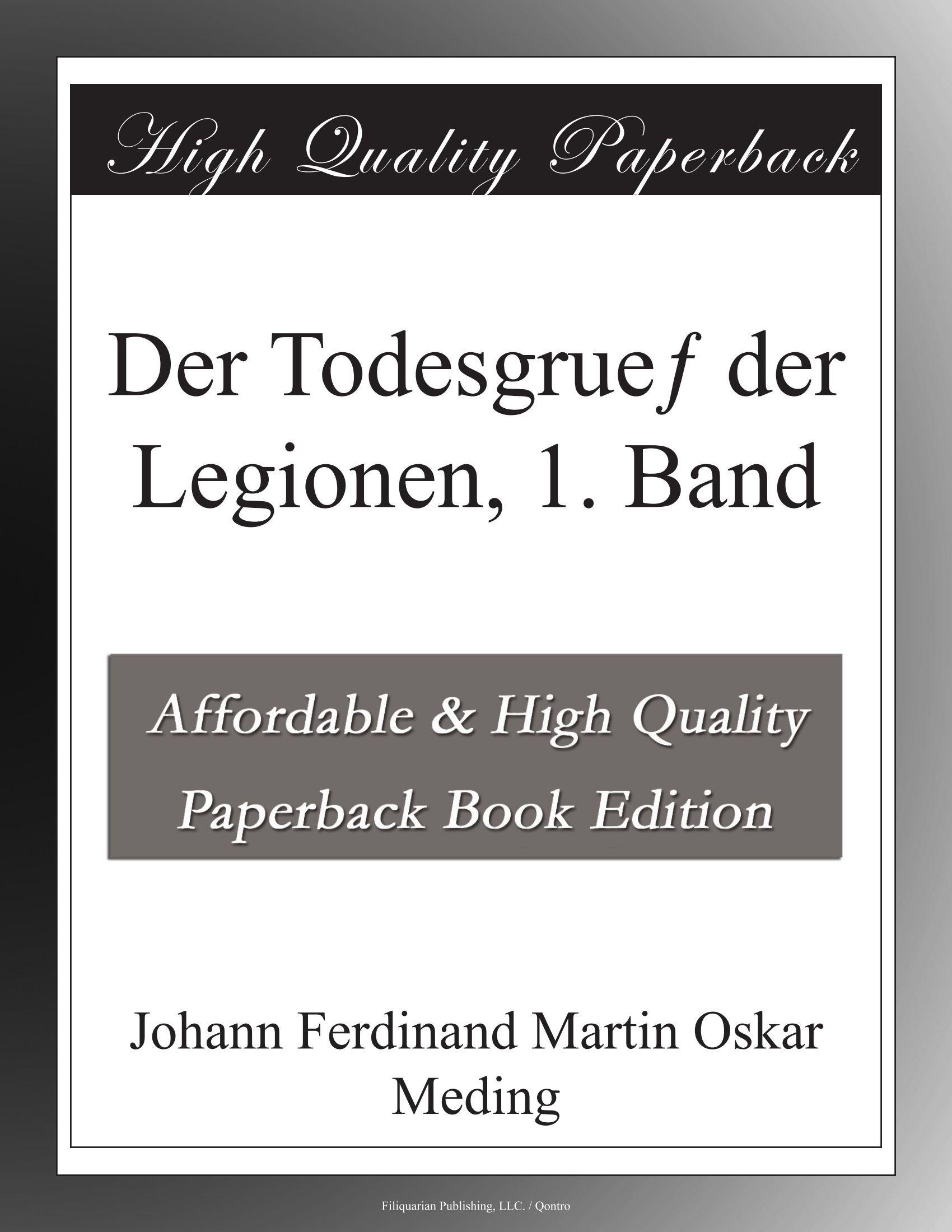 Download Der Todesgrueƒ der Legionen, 1. Band (German Edition) PDF