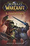 World of Warcraft: Il ciclo dell'odio