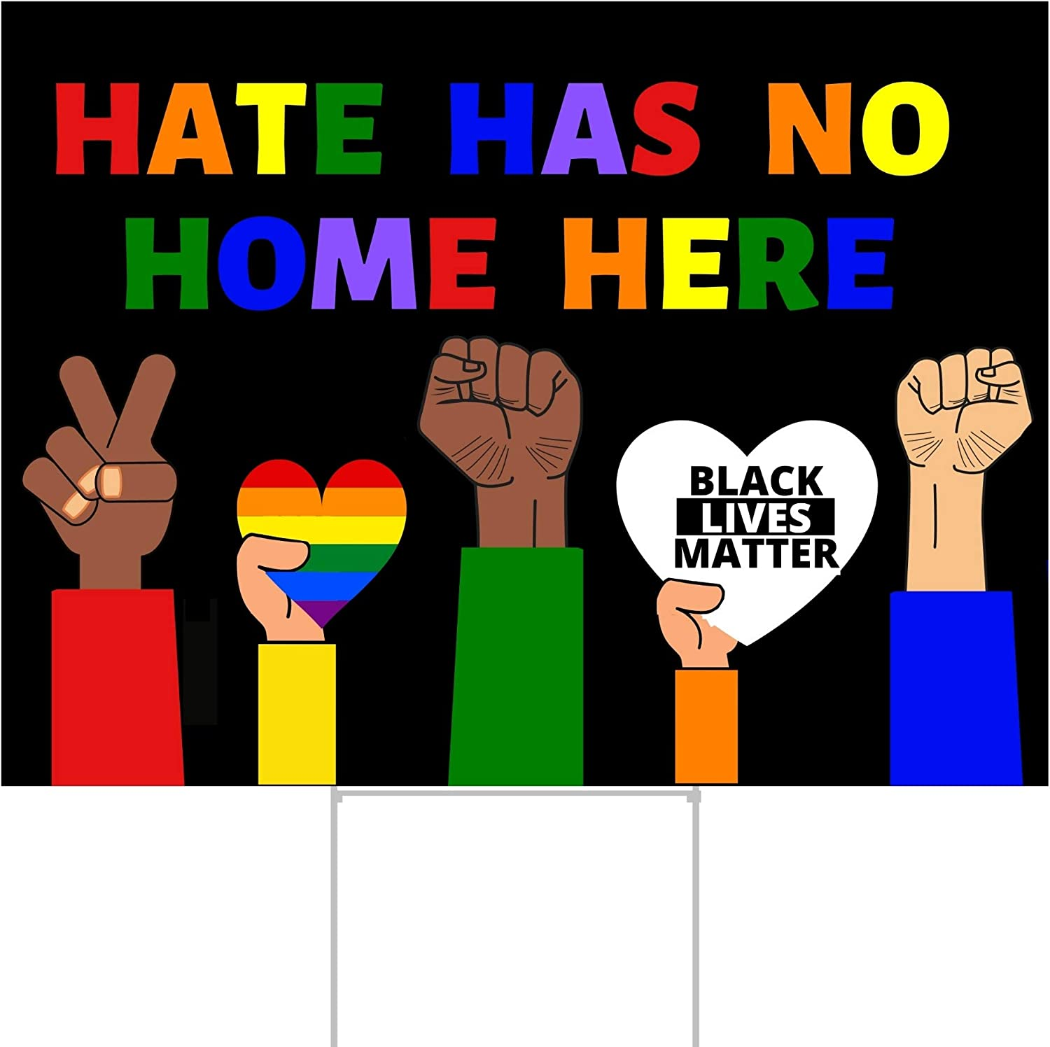 Hate Has No Home Here Yard Sign with Stakes | Portion of Proceeds to BLM | Black Lives Matter Sign