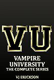Vampire University - The Complete Series