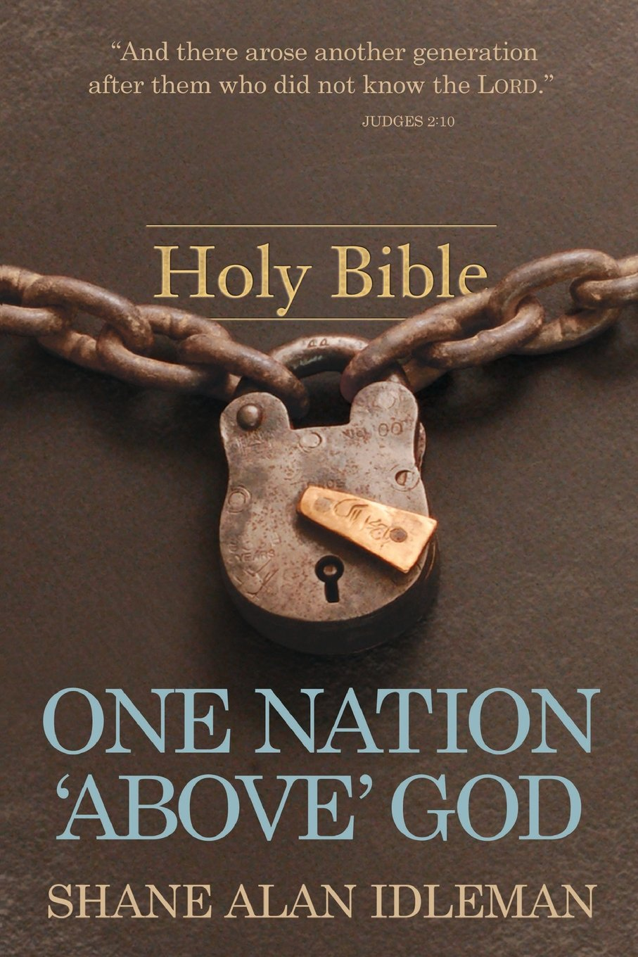"""Read Online One Nation """"Above"""" God: Book #5 in the What Works Book Series (Volume 5) PDF Text fb2 ebook"""