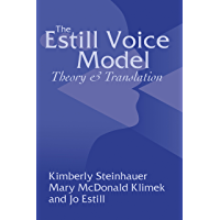 The Estill Voice Model: Theory and Translation