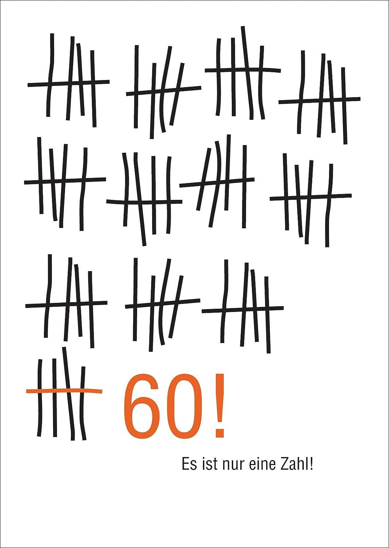 Wunderbare Geburtstags Glückwunsch Karte Zum 60. Geburtstag Im  Strich Listen Look: Es Ist Nur Eine Zahl! U2022 Auch Zum Direkt Versenden Mit  Ihrem Persönlichen ...