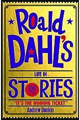 Roald Dahl's Life in Stories Paperback