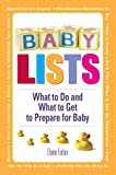 Baby Lists: What to Do and What to Get to Prepare for Baby