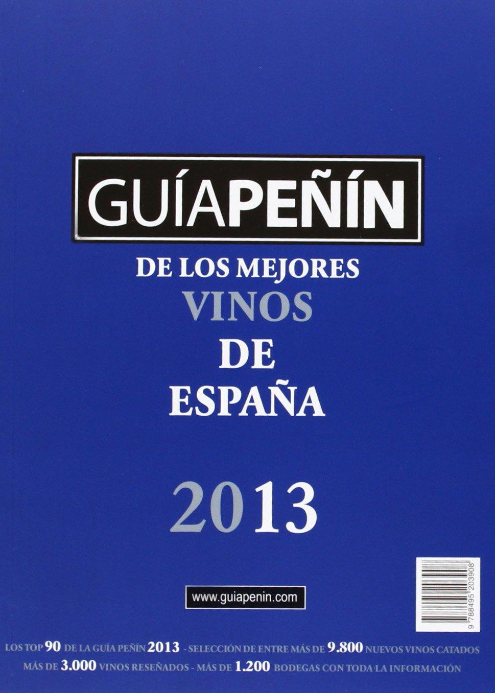 Guía Peñin de los Mejores Vinos de España 2013 (Spanish ...