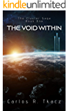 The Void Within: The Cluster Saga Book One