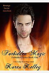 Forbidden Magic (Forbidden Series Book 1) Kindle Edition