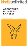Abenteuer Wunsch-Kanzlei