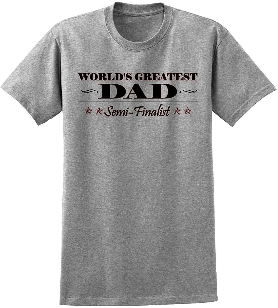 Amazon.com: World's Greatest Dad Semi-finalist funny Novelty T ...