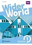 Wider world. Workbook. Per le Scuole superiori. Con 2 espansioni online: Wider world 1: Workbook with Extra Online Homework Pack