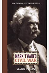 Mark Twain's Civil War Kindle Edition