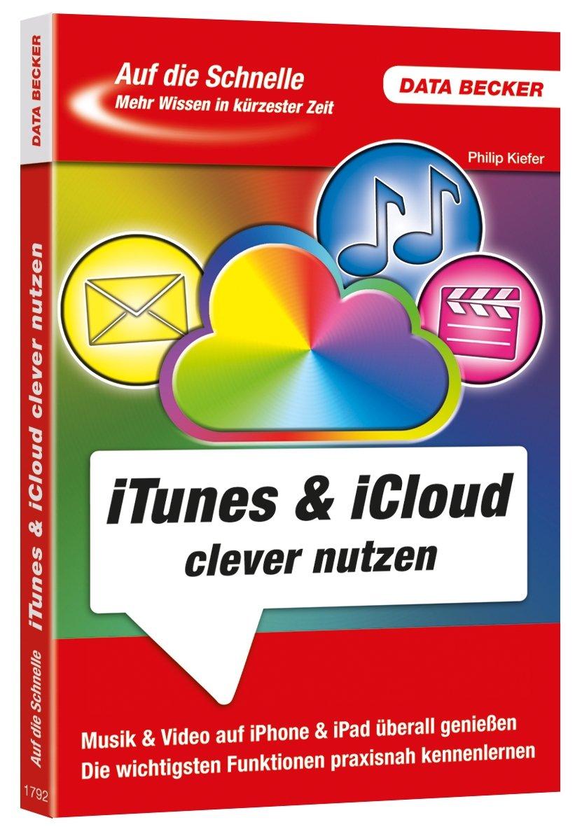 Auf die Schnelle: iTunes & iCloud