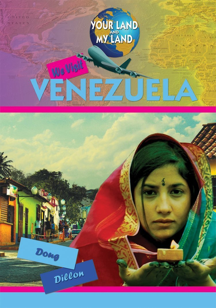 We Visit Venezuela (Your Land and My Land) ebook