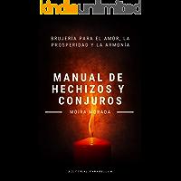 Manual de hechizos y conjuros: Brujería para el