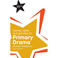 Games, Ideas and Activities for Primary Drama ePub (Classroom Gems)