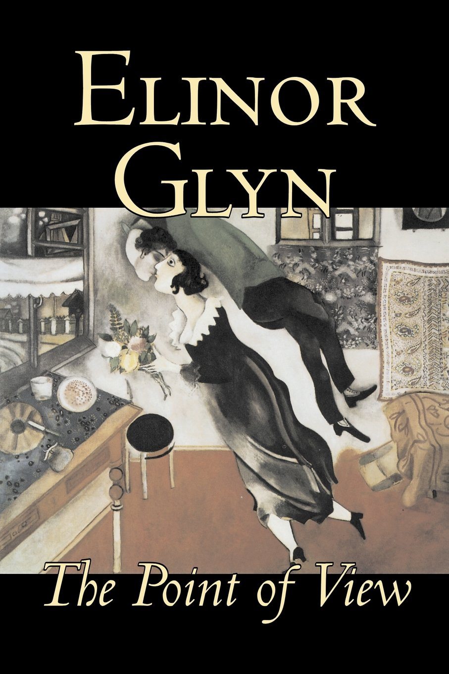 Download The Point of View by Elinor Glyn, Fiction, Classics, Literary, Erotica pdf epub