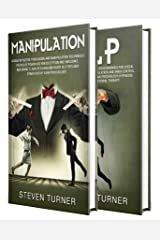 Manipulation: The Ultimate Guide to Manipulation Techniques, Human Behavior, Dark Psychology, NLP, Deception, and Increasing Influence (English Edition) Edición Kindle