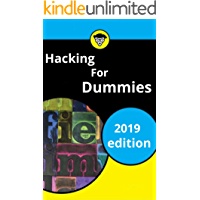 Hacking for dummies 2019: complete course beginners to advance