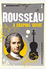 Introducing Rousseau: A Graphic Guide (Introducing...) Kindle Edition