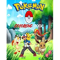 Pokemon: Amazing POKEMON coloring book - perfect coloring book for kids and toddlers