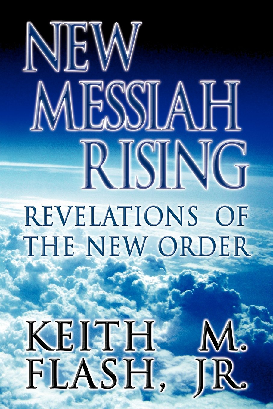 New Messiah Rising_Revelations of the New Order