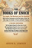 The Books Of Enoch: The Angels The Watchers And