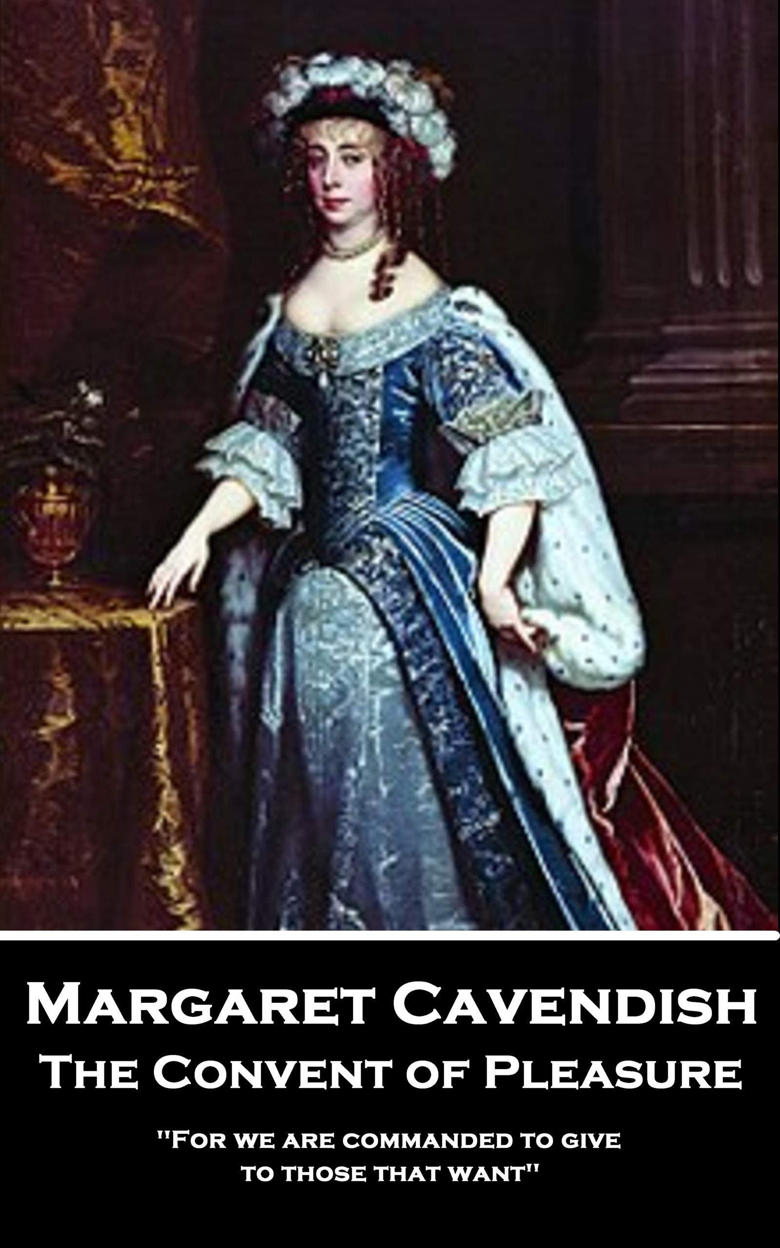 The Convent of Pleasure: 'For we are commanded to give to those that want'' (English Edition)
