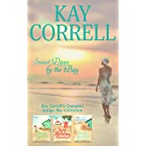 Sweet Days by the Bay: Kay Correll's Complete Indigo Bay Collection