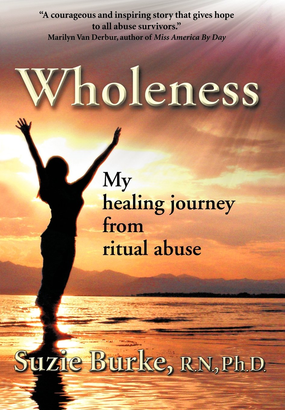 Download Wholeness: My Healing Journey from Ritual Abuse pdf epub