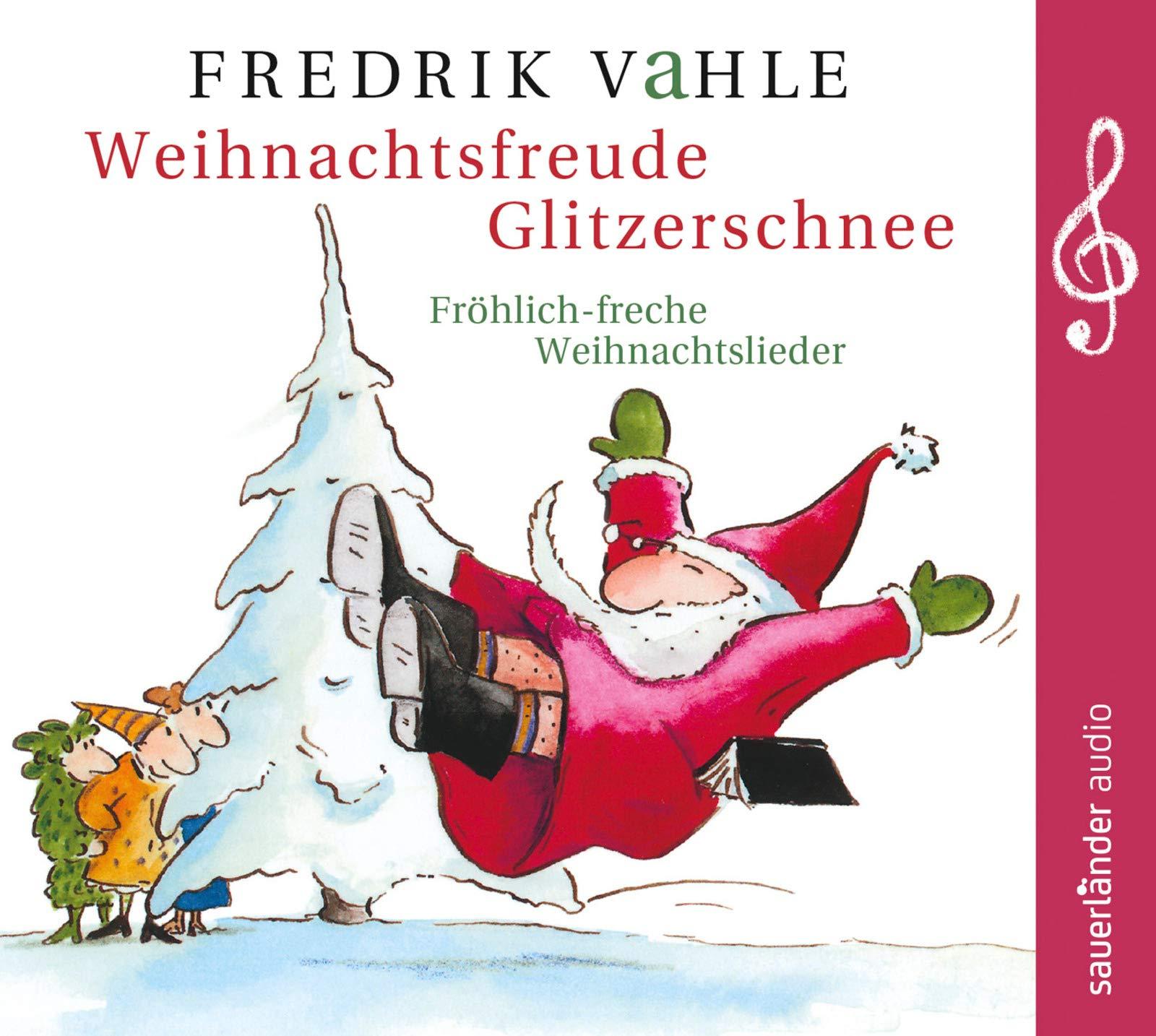 Weihnachtsfreude Glitzerschnee: Fröhlich-freche Weihnachtslieder ...