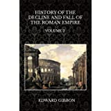 History of the Decline and Fall of the Roman Empire: Volume 2