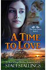 A Time to Love: A Contemporary Christian Romance Novel (The Hope Series Book 2) Kindle Edition