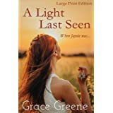 A Light Last Seen (Large Print) (Kersey Creek Book's Large Print Editions)