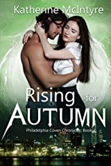 Rising for Autumn (Philadelphia Coven Chronicles Book 3) Kindle Edition