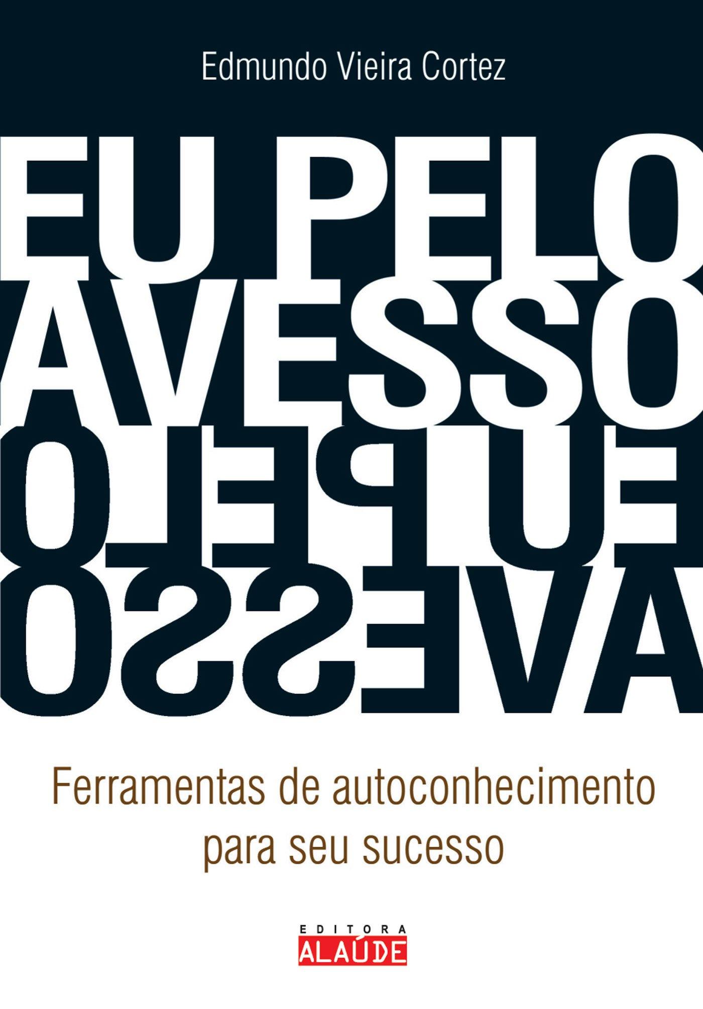 Eu Pelo Avesso (Em Portuguese do Brasil) ebook