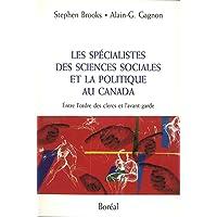 Spécialistes des sciences sociales et la politique au Canada: Entre ordre des clercs et l'avant-garde